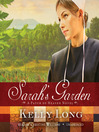 Sarah&#39;s Garden (MP3): Patch of Heaven Series, Book 1
